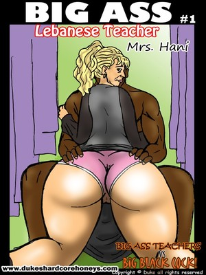 Porn Comics - Duke- Mrs. Hani 1,2- Big Ass Lebanese Teacher  (Interracial Comics)