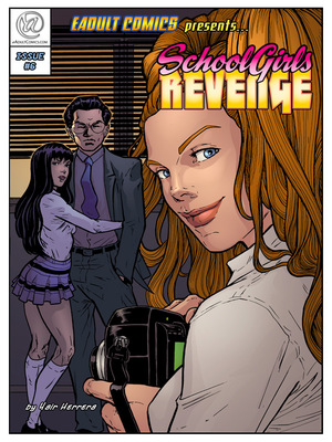 Porn Comics - EAdult-School Girls' Revenge 6-8  (Adult Comics)