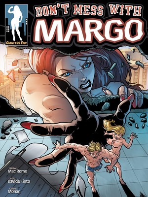 Giantness Fan- Dont Mess With Margo Adult Comics