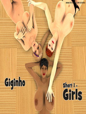 Porn Comics - Giginho- Short 1- Girls 3D Porn Comics