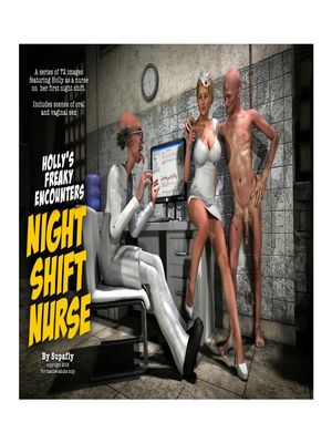 Holly's Freaky Encounters- Night Shift Nurse 3D Porn Comics