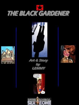 Porn Comics - InterracialSexZone- The Black Gardener 2  (Interracial Comics)