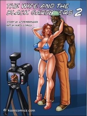 Kaos – Wife And The Black Gardeners 2 Interracial Comics