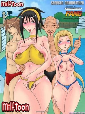 Porn Comics - Milftoon – Seduced Grandfather  (Milftoon Comics)
