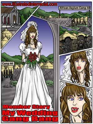 My Wedding GangBang- illustrated interracial Interracial Comics