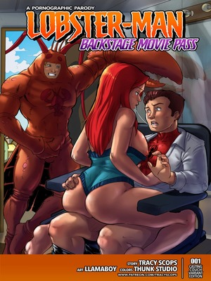 Tracy Scops- [Lobster-Man] Backstage Movie Pass Porncomics