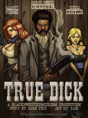 True Dick- Bnw, BlacknWhite  (Interracial Comics)